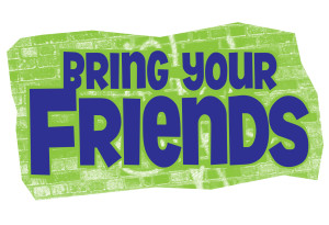 bring your friends 300x205 Referral Bonuses